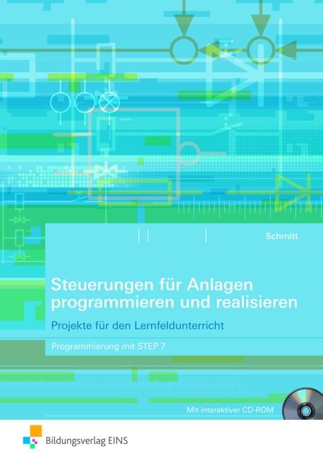 Steuerungen für Anlagen programmieren und reali...