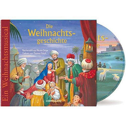 Die Weihnachtsgeschichte: Ein Weihnachts-Musica...
