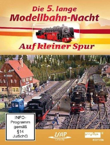Die 5. lange Modellbahn-Nacht - Auf kleiner Spur