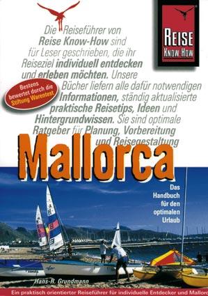 Mallorca. Das Handbuch für den optimalen Urlaub