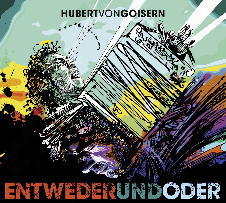 Hubert Von Goisern - Entwederundoder