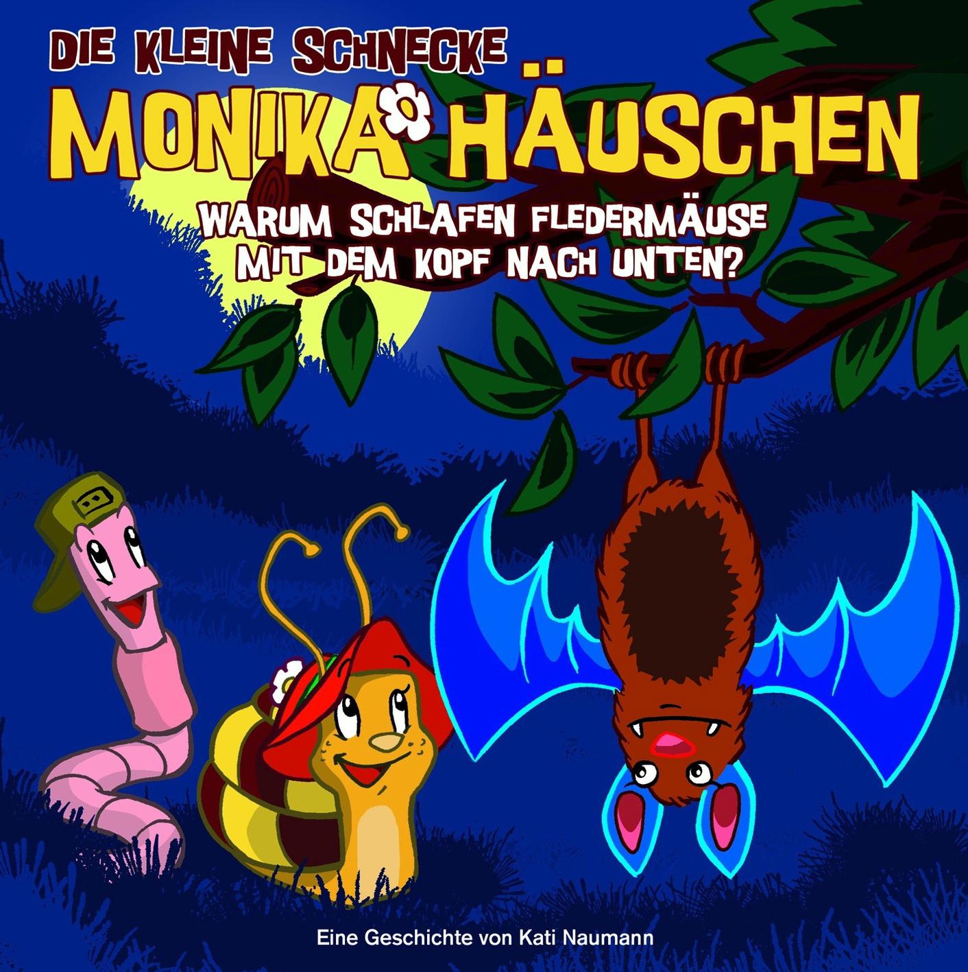die Kleine Schnecke Monika Häuschen - 07: Warum schlafen Fledermäuse mit dem Kopf nach unten?