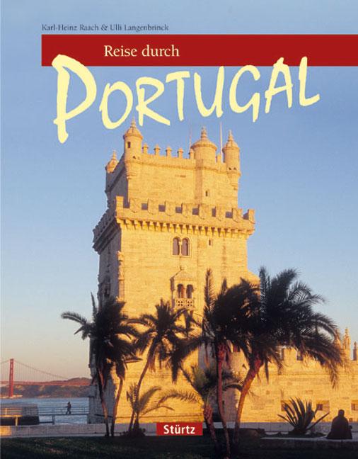 Reise durch Portugal - Ulli Langenbrinck