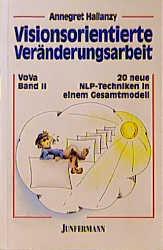 Visionsorientierte Veränderungsarbeit VoVa, Bd....