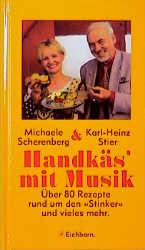 Handkäs mit Musik : über 80 Rezepte rund um den...