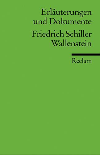 Erläuterungen und Dokumente zu Friedrich Schiller: Wallenstein - Kurt Rothmann