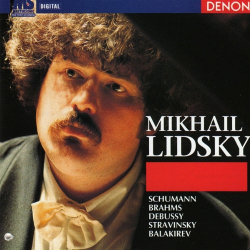 Mikhail Lidsky - Werke von Schumann, Brahms, De...