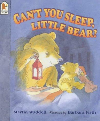Can´t You Sleep, Little Bear? (Big Bear & Little Bear) - Martin Waddell