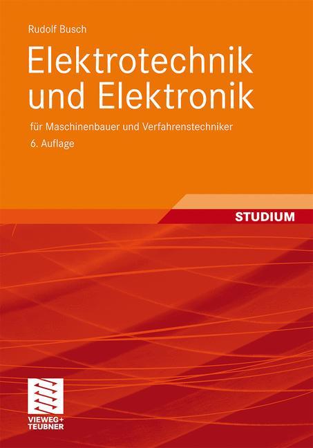 Elektrotechnik und Elektronik: für Maschinenbau...