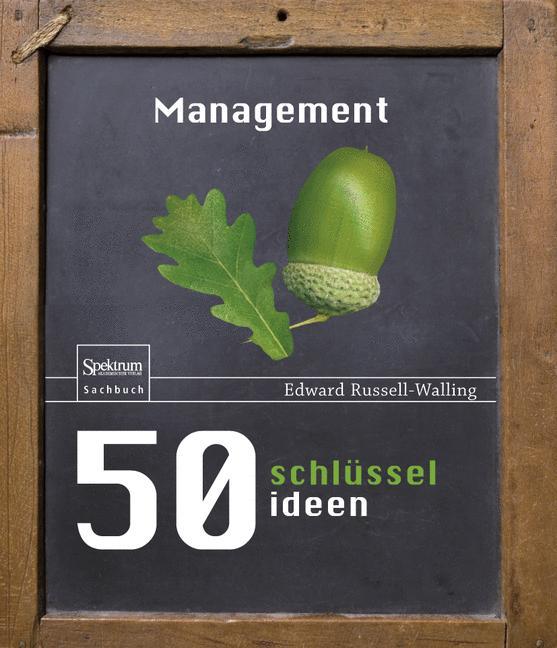 50 Schlüsselideen Management - Edward Russell-Walling