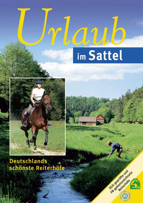 Urlaub im Sattel: Deutschlands schönste Reiterhöfe