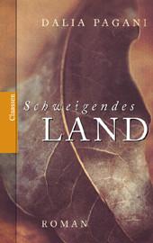Schweigendes Land - Dalia Pagani