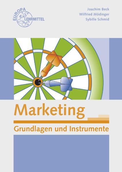 Marketing: Grundlagen und Instrumente - Joachim...