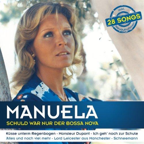 Manuela - Schuld War Nur der Bossa Nova