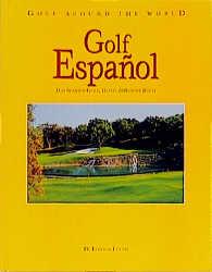 Golf Around the World. Deutsche Ausgabe: Golf E...