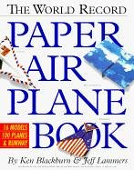 The World Record Paper Airplane Book with Other...