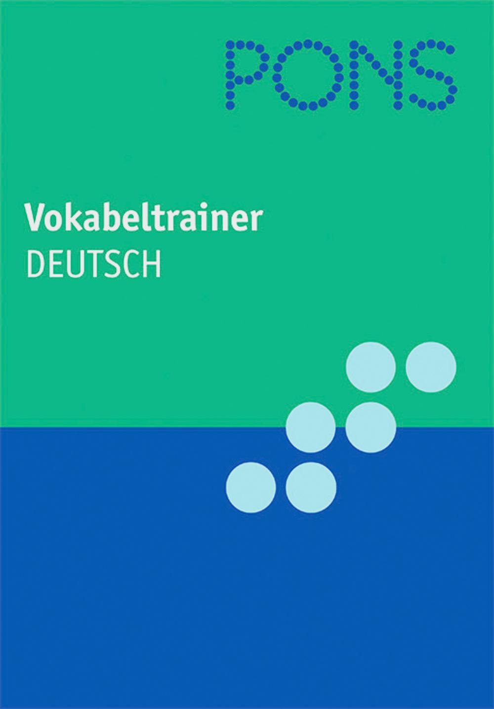 PONS Vokabeltrainer Deutsch: In 99 Kapiteln mit...