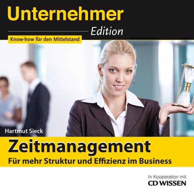 CD WISSEN - Unternehmeredition - Zeitmanagement...
