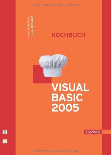 Visual Basic 2005 - Kochbuch, m. CD-ROM - Walte...