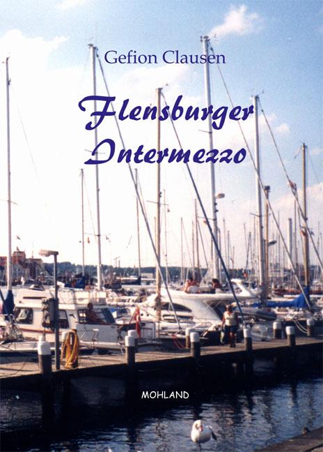Flensburger Intermezzo - Gefion Clausen