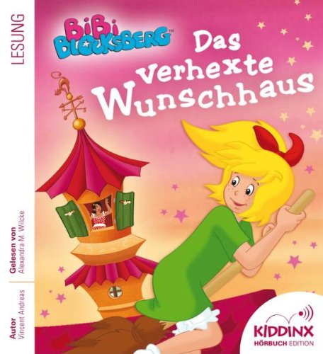 Bibi Blocksberg - Das Verhexte Wunschhaus