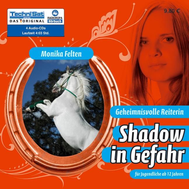 Geheimnisvolle Reiterin 2. Shadow in Gefahr - M...