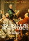 Geschichte des privaten Lebens, 5 Bde., Bd.3, V...
