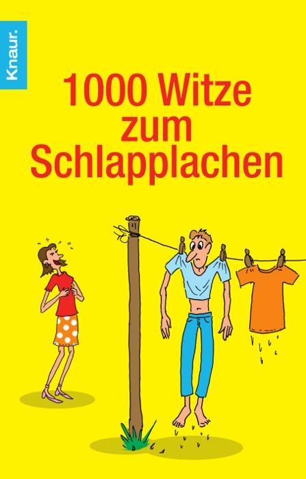 1000 Witze zum Schlapplachen - Dieter F. Wackel