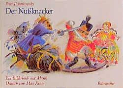 Der Nußknacker. Ein Bilderbuch mit Musik - Pete...