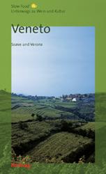 Veneto, Unterwegs zu Wein und Kultur (Gastronom...