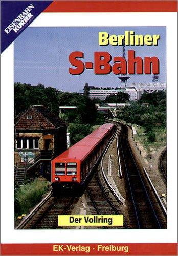 Berliner S-Bahn - Der Vollring