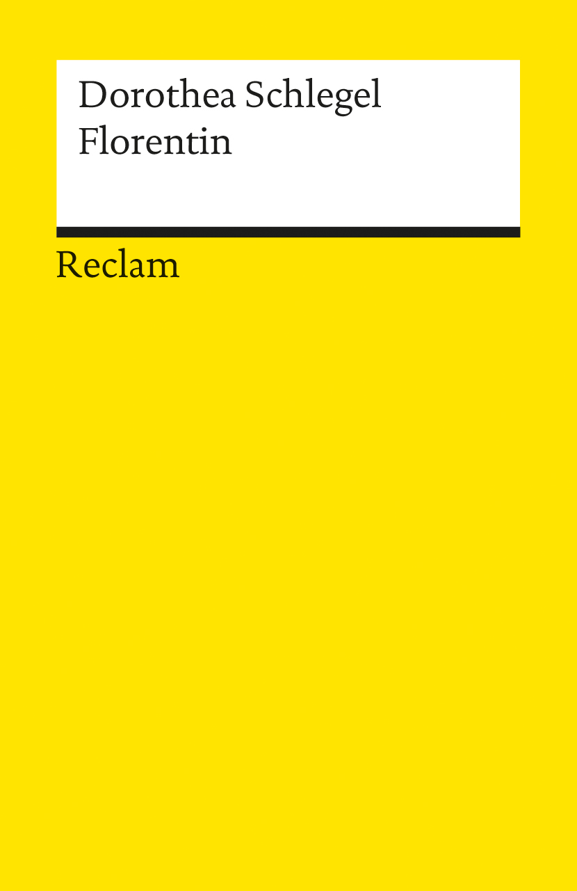 Florentin: Ein Roman (Fiction, Poetry & Drama) - Dorothea Schlegel