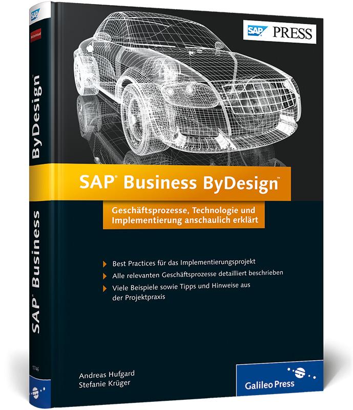 SAP Business ByDesign: Geschäftsprozesse, Techn...