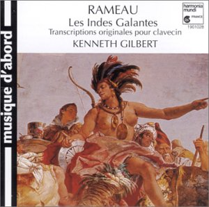 Kenneth Gilbert - Indes Galantes (Cembalo)