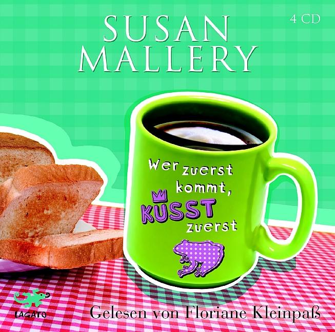 Wer zuerst kommt, küsst zuerst - Susan Mallery