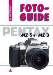 FotoGuide Pentax MZ-5N +MZ-3 - Horst Gottfried