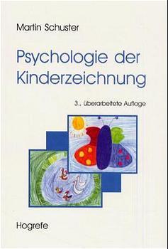 Psychologie der Kinderzeichnung - Martin Schuster