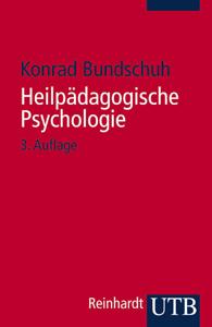 Heilpädagogische Psychologie - Konrad Bundschuh