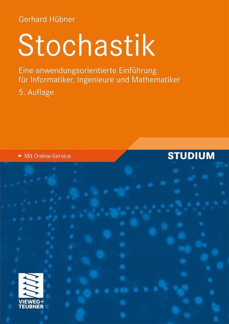 Stochastik: Eine anwendungsorientierte Einführu...