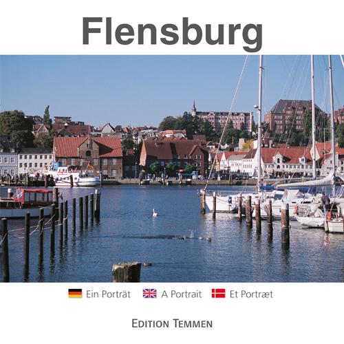 Flensburg: Ein Portrait - Werner Scharnweber