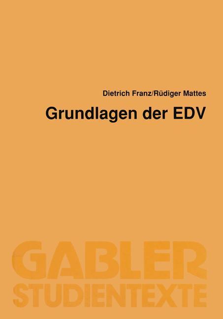 Grundlagen der EDV - Dietrich Franz