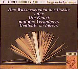 Das Wasserzeichen der Poesie oder Die Kunst und...