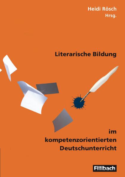 Literarische Bildung im kompetenzorientierten Deutschunterricht - Nicole Bachor