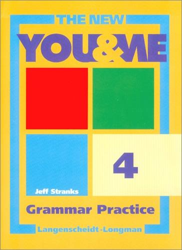 The New YOU & ME. Sprachlehrwerk für HS und AHS (Unterstufe) in Österreich: The new YOU & ME Grammar Practice 4: Englisch Lehrwerk für Österreich: Bd 4 - Basic