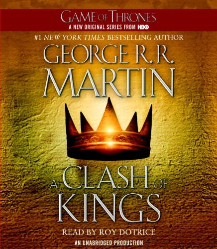A Song of Ice and Fire: Book Two - A Clash of Kings - George R.R. Martin [Audio CD]