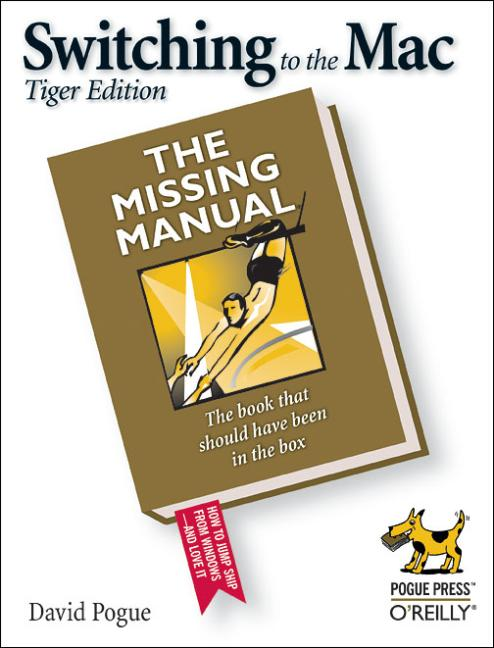 Switching to the Mac: The Missing Manual: The M...