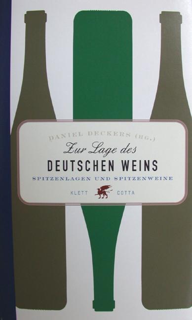 Zur Lage des deutschen Weins: Spitzenlagen und ...