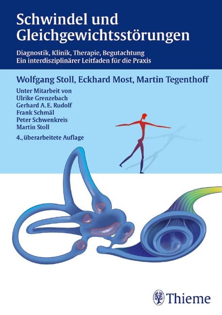 Schwindel und Gleichgewichtsstörungen: Diagnostik - Klinik - Therapie - Begutachtung. Ein interdisziplinärer Leitfaden f