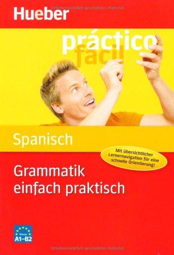 Grammatik einfach praktisch, Spanisch - Hildegard Rudolph