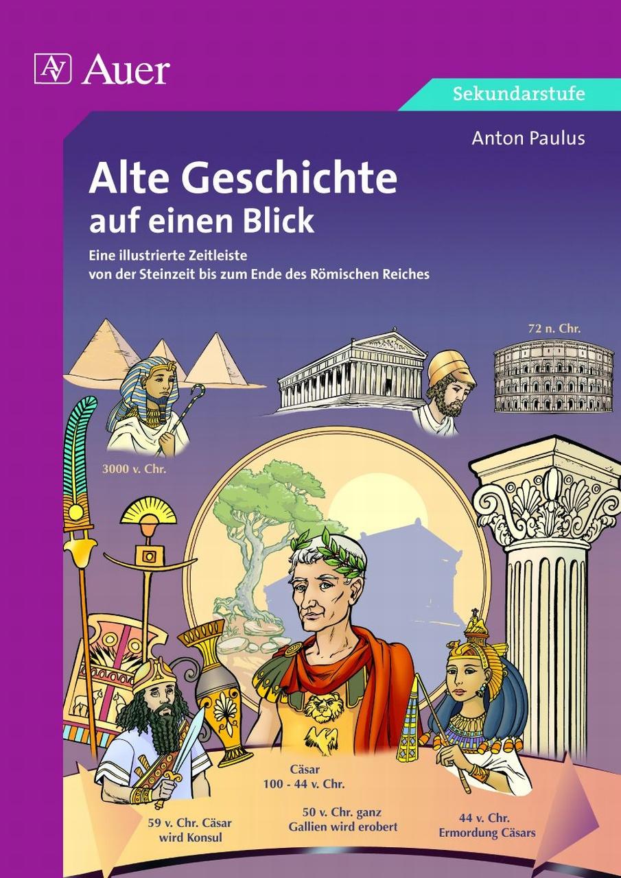 Alte Geschichte auf einen Blick: Eine illustrie...